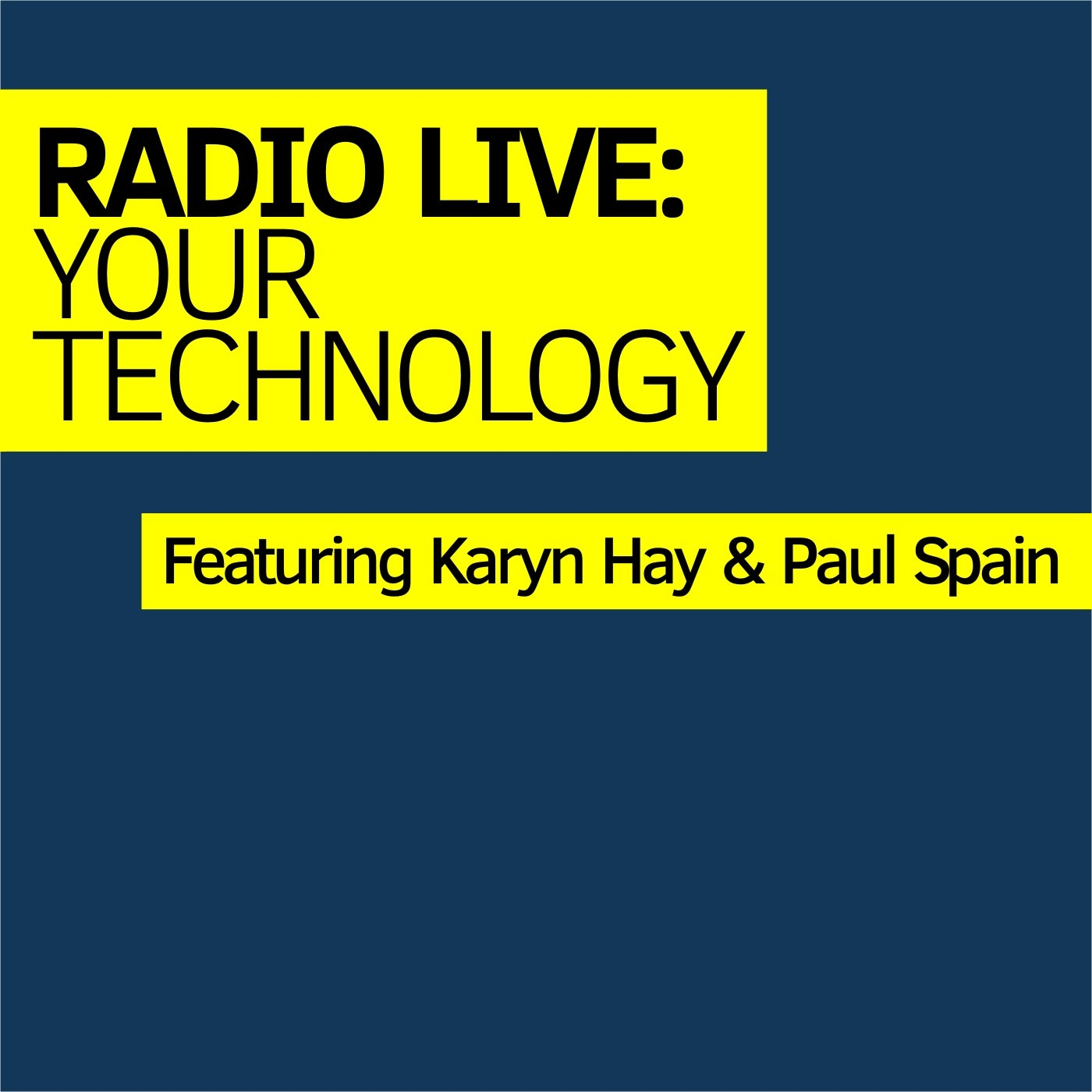 Radio Live: Your Technology